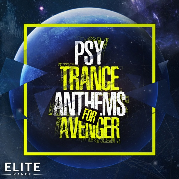 PSY Trance Anthems For Vengeance Avenger (Full Pack)