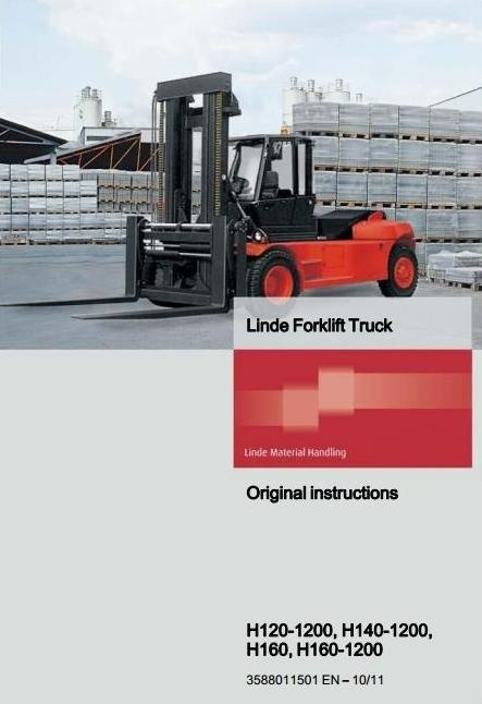 Linde Forklift Truck Type 358: H120-1200, H140-1200, H160, H160-1200 Operating Instructions