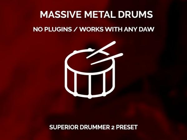 Massive metal drums // Superior Drummer 2 Preset
