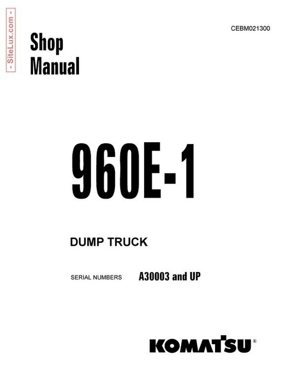 Komatsu 960E-1 Dump Truck Shop Manual - CEBM021300