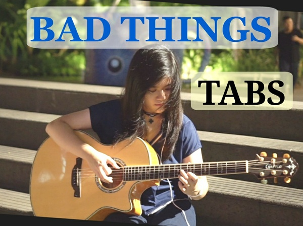 (Machine Gun Kelly, Camila Cabello) - Bad Things | Fingerstyle Guitar TABS [PDF]
