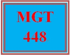 MGT 448 Week 2 Comprehensive Analysis Outline