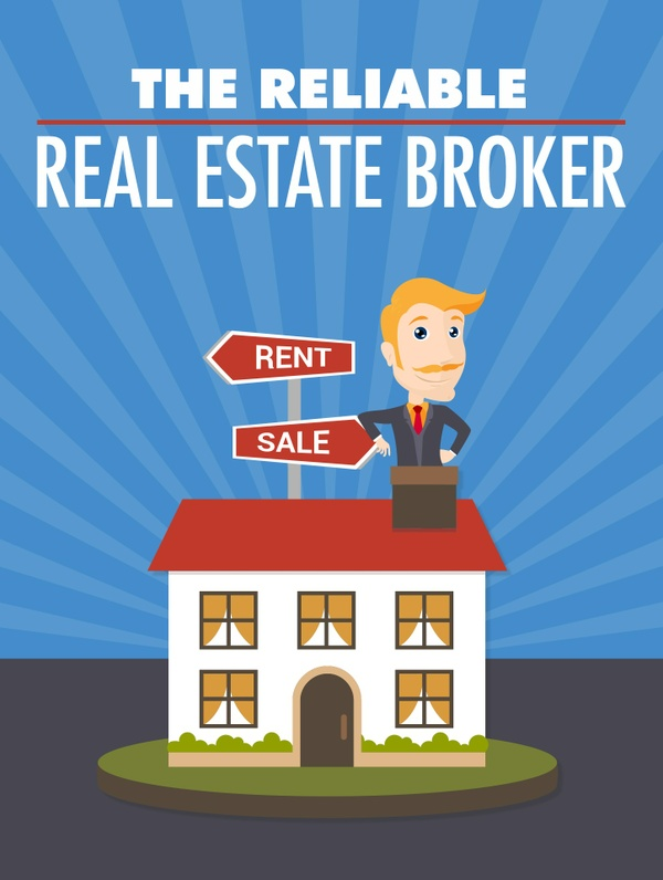The Reliable Real Estate Broker