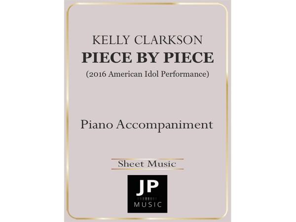 Piece By Piece (American Idol Performance) - Piano Accompaniment