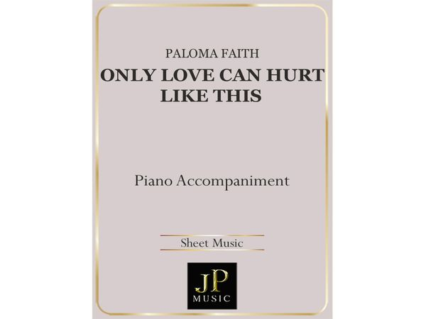 Only Love Can Hurt Like This - Piano Accompaniment