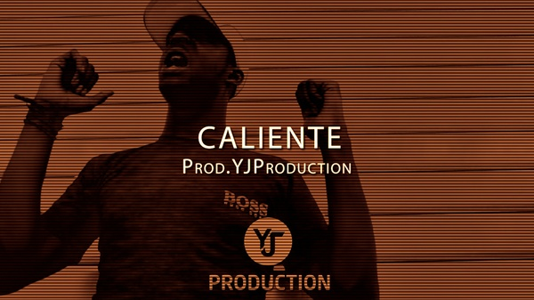 CALIENTE | YJ Production