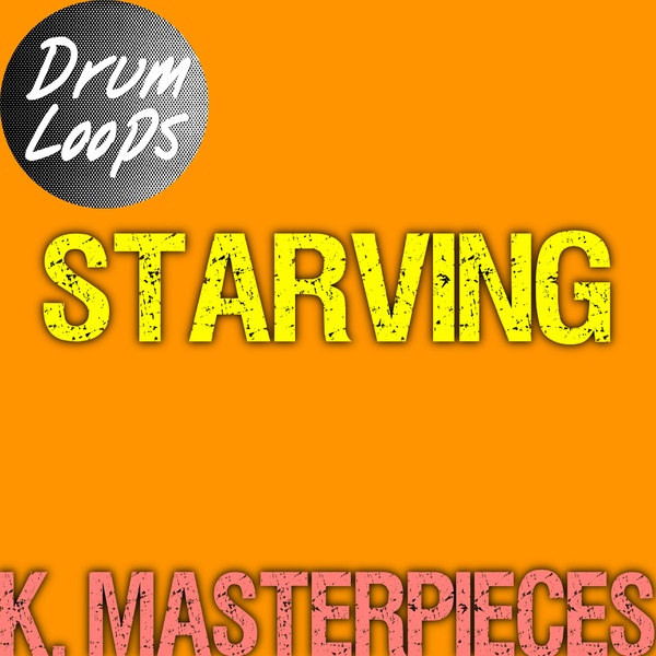 Starving - Drum Loops - Inspired by Hailee Steinfeld, Grey & Zedd