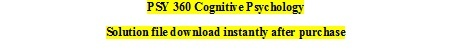 Write a 700- to 1,050-word paper in which you define cognitive psychology.