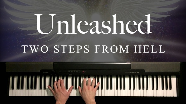 Unleashed Piano Sheet Music (Two Steps From Hell)