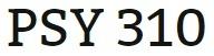 PSY 310 Week 5 Foundations of Psychoanalysis