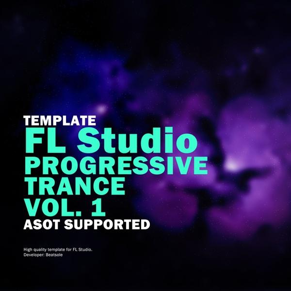 Progressive Trance FL Studio Template Vol. 1 (ASOT Supported)