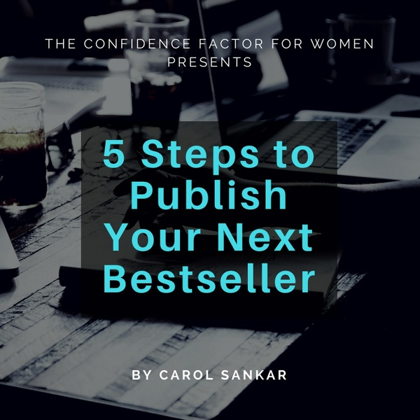 Publish Your NEXT Bestseller with Confidence