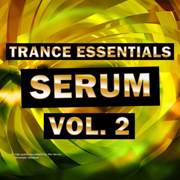 Trance Essentilas Xfer Serum Vol. 2