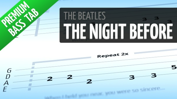 The Night Before (Premium Bass Tab)