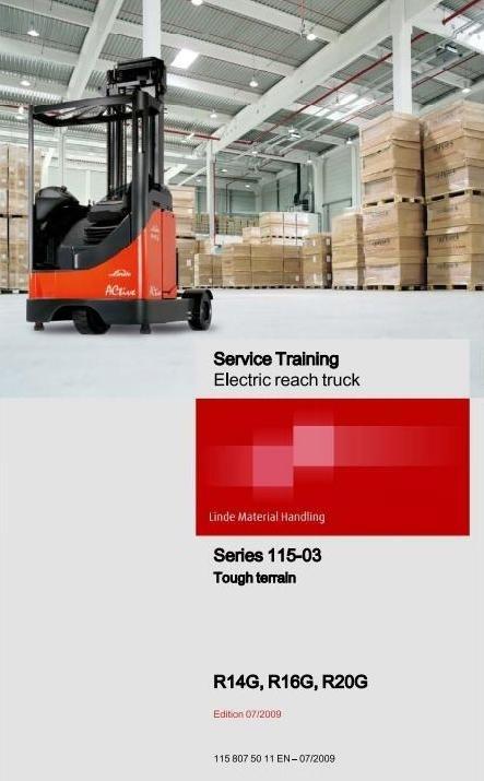 Linde Electric Reach Truck Type 115-03: R14G-03, R16G-03, R20G-03 Service Training Manual