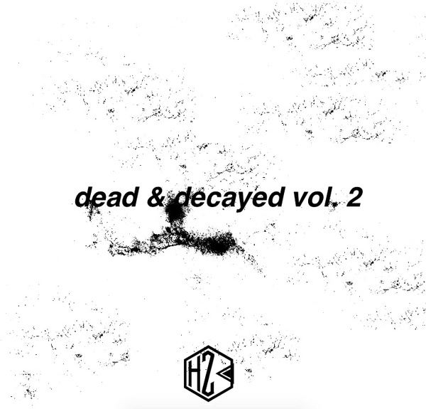 [High Zombie] Dead & Decayed Vol. 2 (Sample Pack/Drum Kit)