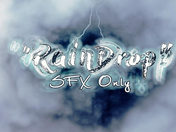 """RainDrop"" SFX project files + Sounds pack"