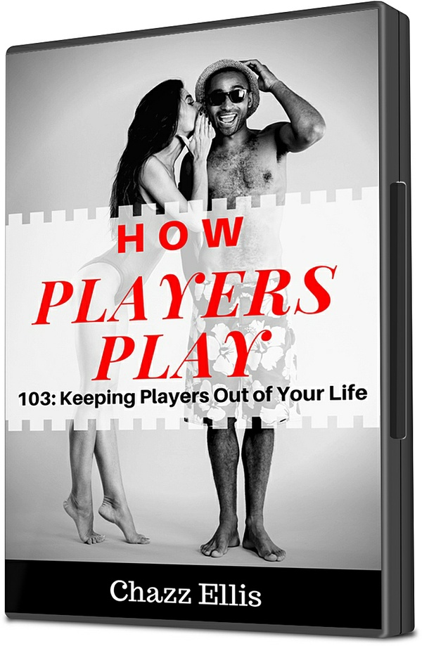 How Players Play: 103 (Keeping Players Out of Your Life)