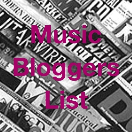 Music Bloggers List ( All Genres)