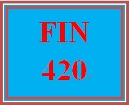 FIN 420 Week 1 Personal Finance Mission Statement