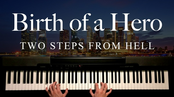 Birth of a Hero Piano Sheet Music (Two Steps From Hell)