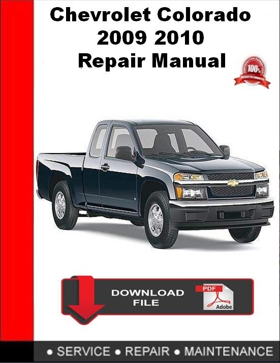 Chevrolet Colorado 2009 2010 Repair Manual