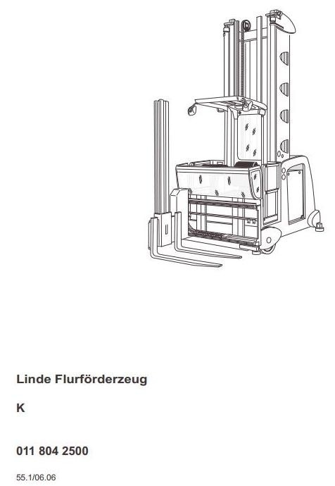 Linde Truck Type 011: K from 06.2006 Operating Instructions (User Manual)