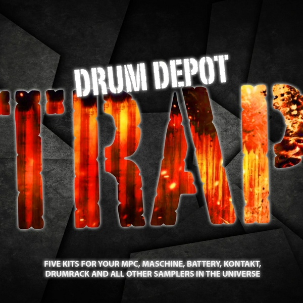 Drum Depot: Trap - 5 drumkits for Trap, Hip-Hop & Electro