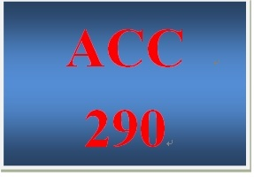ACC 290 Week 1 participation Four Basic Financial Statements