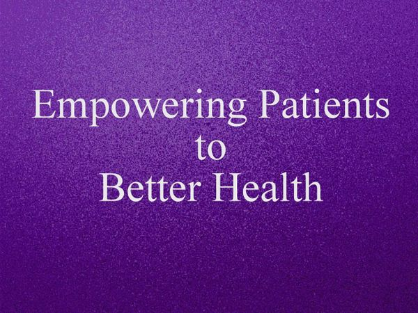Empowering Patients to Better Health