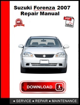 Suzuki Forenza 2007 Repair Manual