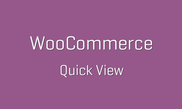 WooCommerce Quick View 1.1.10 Extension
