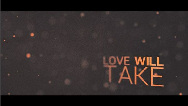 Love Will Take Project File (w/ Essential Files)