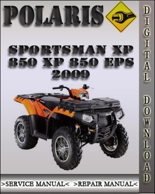 Polaris 2009 Sportsman XP850 XP 850 XP 850 EPS Service Repair manual
