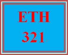ETH 321 Week 1 Law and Ethics
