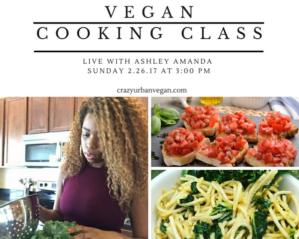 LIVE Cooking Class- Sunday February 26th, 2017
