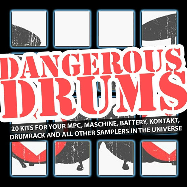 It's Dangerous Drums - 20 filthy drumkits