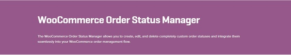 WooCommerce Order Status Manager 1.7.2 Extension
