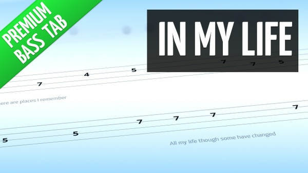 In My Life (Premium Bass Tab)