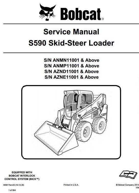 Bobcat Skid Steer Loader S590: S/N ANMN/ANMP/AZND/AZNE 11001 & Up Workshop Service Manual