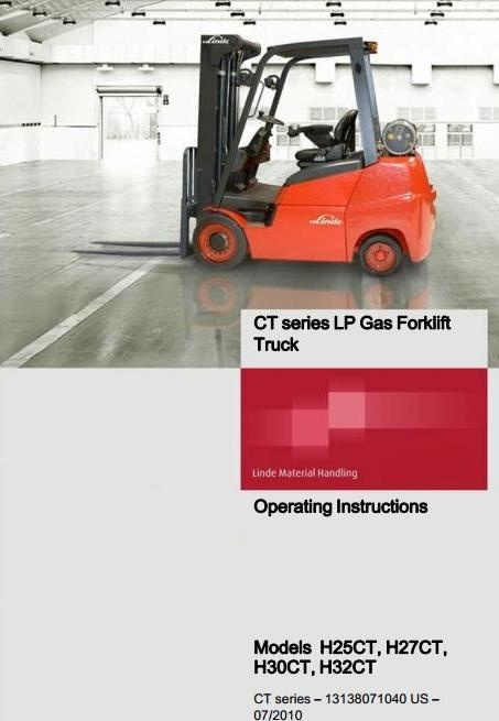 Linde Forklift Truck H1313 Series : H25CT, H27CT, H30CT, H32CT Operating Instructions (User Manual)