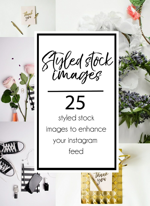 25 Styled Stock photos for Instagram