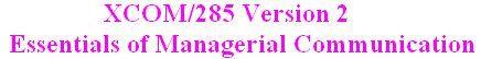 XCOM 285 Week 9 Final Project Business Writing Portfolio