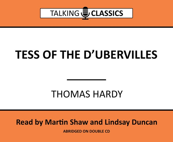 Talking Classics: Tess of the D'Urbervilles