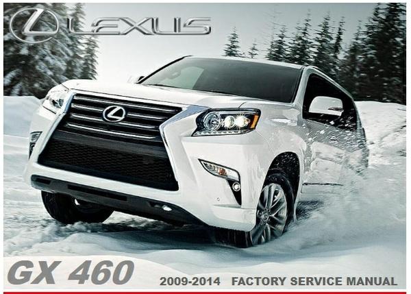 LEXUS GX-460 2009-2014 FACTORY SERVICE MANUAL