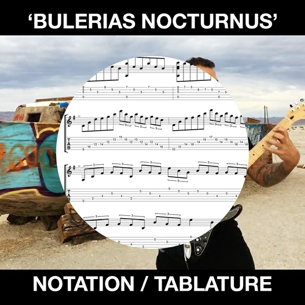 Bulerias Nocturnus (in Standard Notation and Tablature)