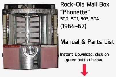 "Rock-Ola Wall Box ""Phonette"" 500, 501, 503, 504  (1964-67)  Manual & Parts List"