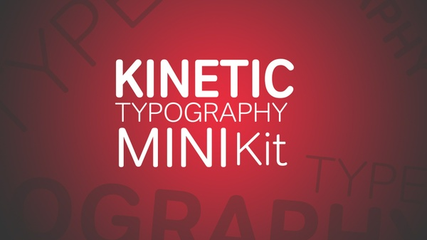 Kinetic Typography MINI Kit