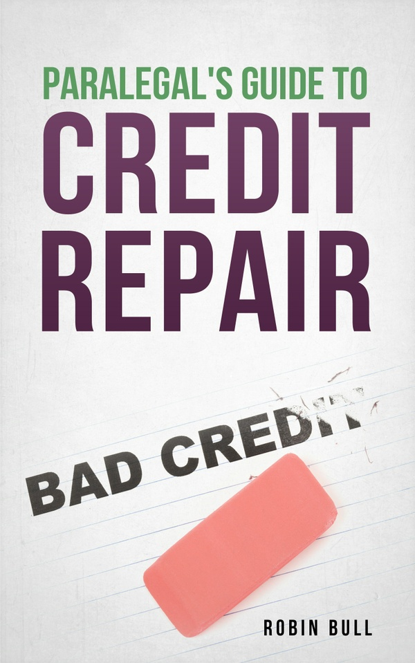 Paralegal's Guide to Credit Repair