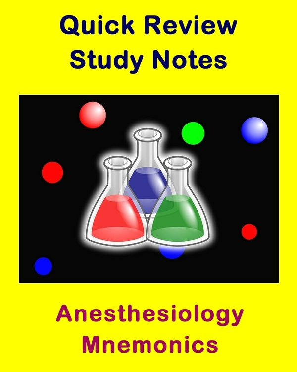 Anesthesiology Mnemonics for Health Sciences Students and Educators